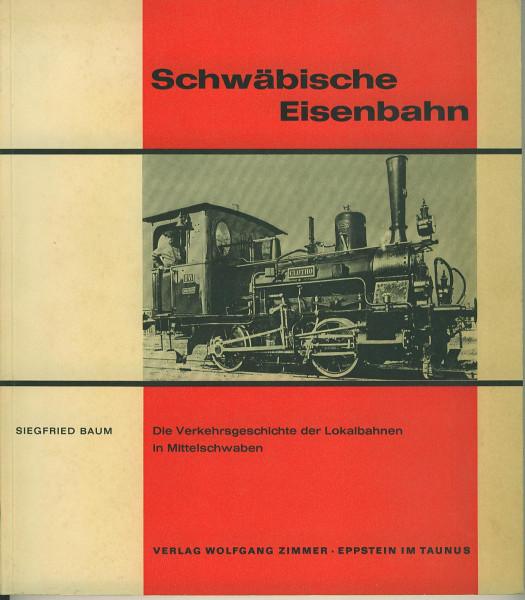 Buch Schwäbische Eisenbahn - Lokalbahnen in Mittelschwaben