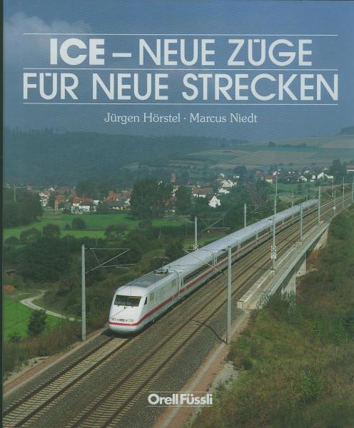 Buch ICE - Neue Züge für neue Strecken
