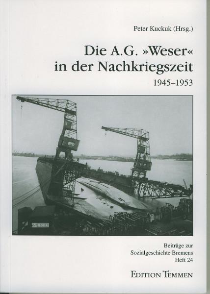 Buch Die A.G. Weser in der Nachkriegszeit 1945-1953