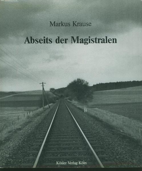 Buch Abseits der Magistralen - ländliche Eisenbahnstrecken heute