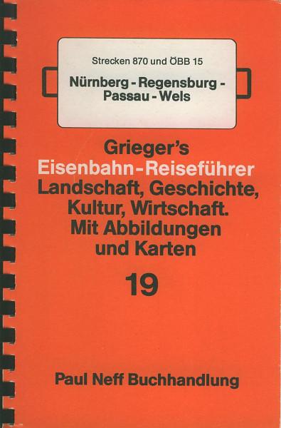 Buch Wo sind wir jetzt? 19 - Strecke 870 Nürberg-Regensburg-Passau-Wels 870 (ÖBB 15)