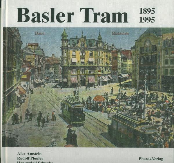 Buch Basler Tram 1895-1995 - Basler Straßenbahnen, Verkehrsbetriebe