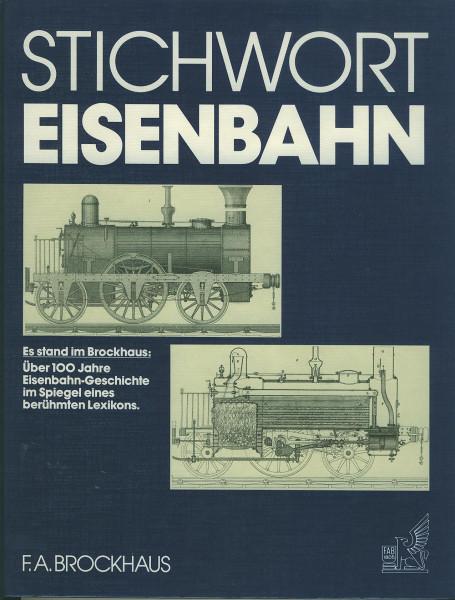 Buch Stichwort Eisenbahn - über 100 Jahre Eisenbahn-Geschichte im Brockhaus