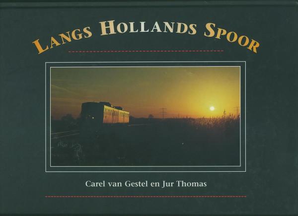 Buch Langs Hollands Spoor