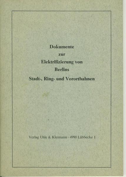 Buch Dokumente zur Elektrifizierung von Berlins Stadt-, Ring- und Vorortbahnen