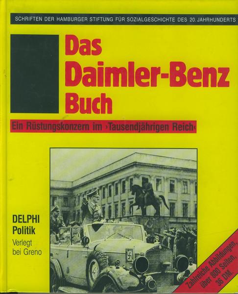 Buch Das Daimler-Benz Buch - Ein Rüstungskonzern im Tausendjährigen Reich