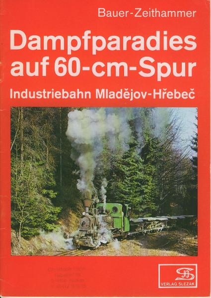Buch Dampfparadies auf 60-cm-Spur - Industriebahn Mladejov-Hrebec
