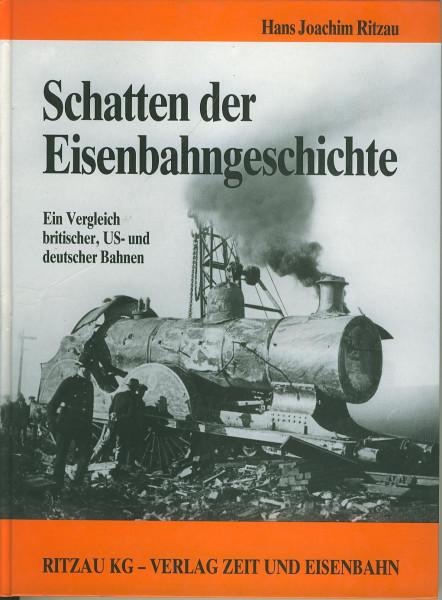 Buch Schatten der Eisenbahngeschichte 1 - Ein Vergleich britischer, US- und deutscher Bahnen