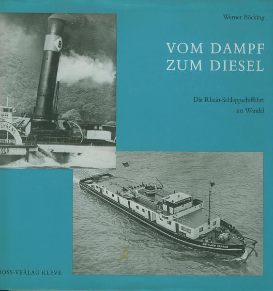 Buch Vom Dampf zum Diesel - Die Rhein-Schleppschiffahrt im Wandel