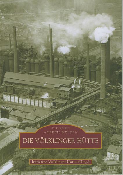 Buch Die Völklinger Hütte