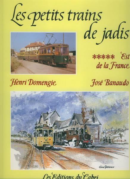 Buch Les petits trains de Jadis - #10 - Est de la France