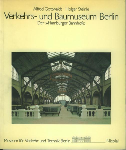 Buch Verkehrs- und Baumuseum Berlin - Der Hamburger Bahnhof