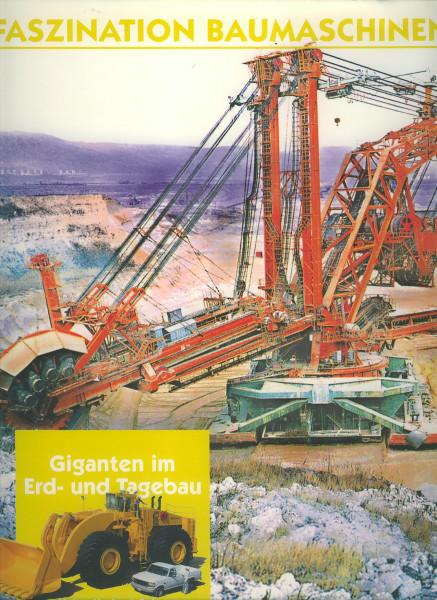 Buch Faszination Baumaschinen - Giganten im Erd- und Tagebau