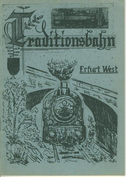Buch Traditionsbahn Erfurt-West / Kleinbahn Erfurt-Nottleben