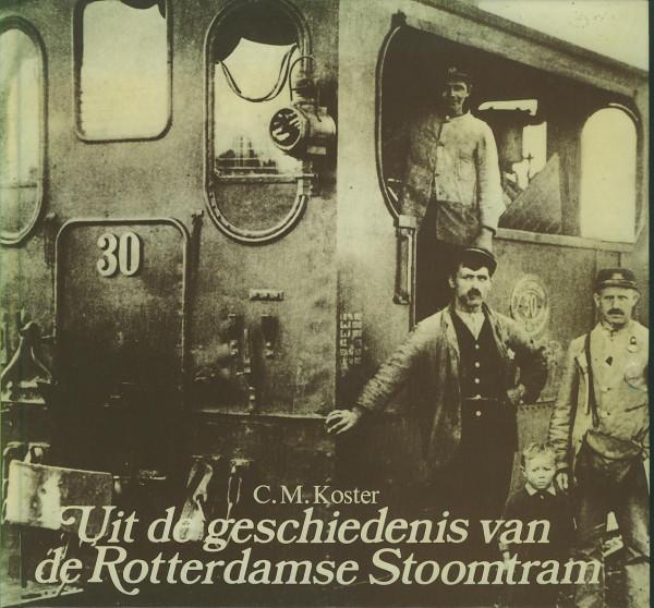 Buch Uit de geschiedenes van de RTM Rotterdamse Stoomtram - Deel 1