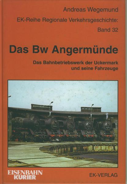 Buch Das Bw Angermünde - Das Bahnbetriebswerk der Uckermark