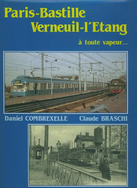 Buch Paris-Bastille - Verneuil-l'Etang a toute vapeur...