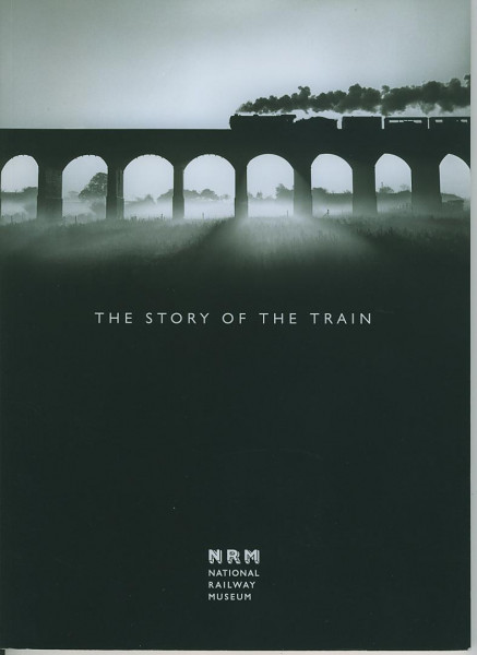 Buch The Story of the Train - NRM National Railway Museum - York