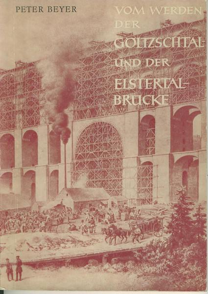 Buch Vom Werden der Göltzschtal- und der Elstertal-Brücke