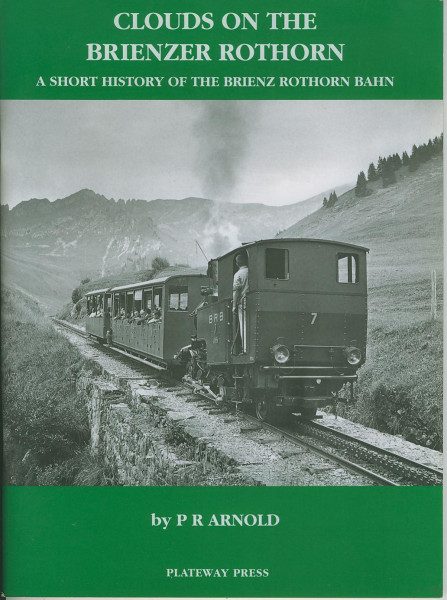 Buch Clouds on the Brienzer Rothorn - A short History of the Brienz-Rothorn-Bahn