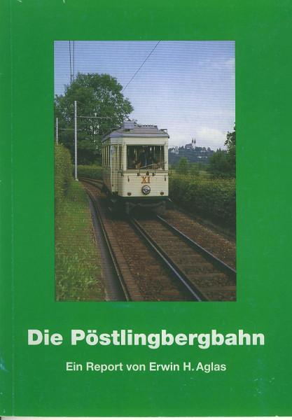 Buch Die Pöstlingbergbahn - Ein Report von Erwin H. Aglas
