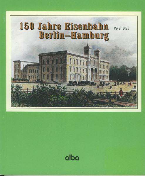 Buch 150 Jahre Eisenbahn Berlin-Hamburg