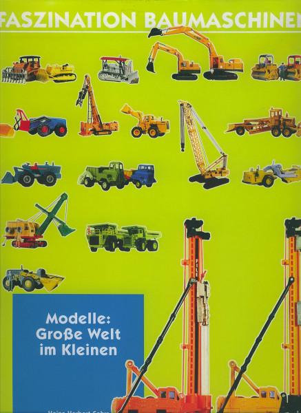 Buch Faszination Baumaschinen - Modelle: Große Welt im Kleinen