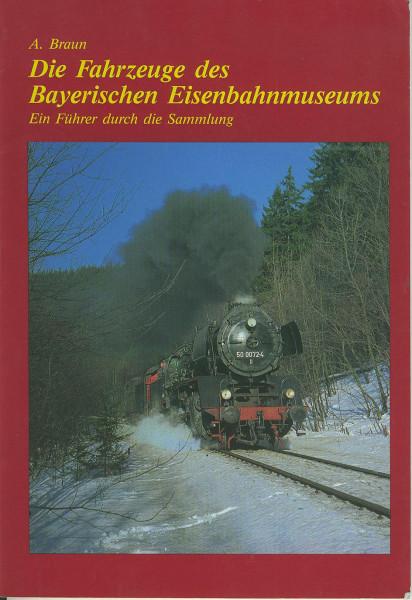 Buch Die Fahrzeuge des Bayrischen Eisenbahnmuseums