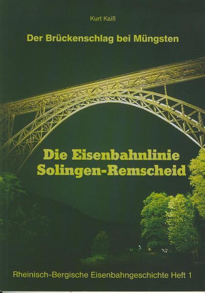 Buch Die Eisenbahnlinie Solingen-Remscheid - Der Brückenschlag bei Müngsten