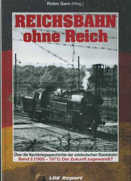 Buch Reichsbahn ohne Reich 1955-71 - Band 2: Der Zukunft zugewandt?