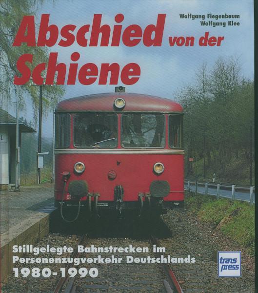 Buch Abschied von der Schiene 1980-1990 - Personenzugverkehr
